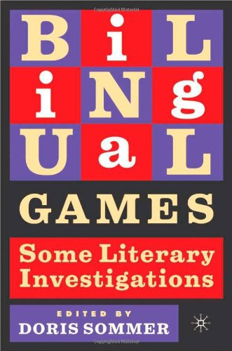 9781403960115: Bilingual Games: Some Literary Investigations (New Directions in Latino American Cultures)