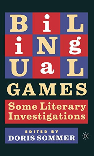 9781403960122: Bilingual Games: Some Literary Investigations (New Directions in Latino American Cultures)
