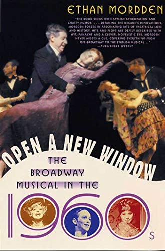 9781403960139: Open a New Window: The Broadway Musical in the 1960s