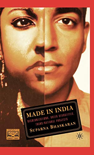 Made in India: Decolonizations, Queer Sexualities, Trans/national Projects (Comparative ...