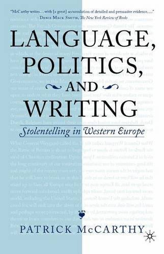 9781403960245: Language, Politics and Writing: Stolentelling in Western Europe