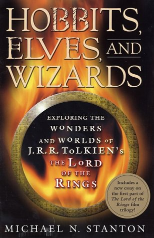 9781403960252: Hobbits, Elves and Wizards: The Wonders and Worlds of J.R.R. Tolkien's