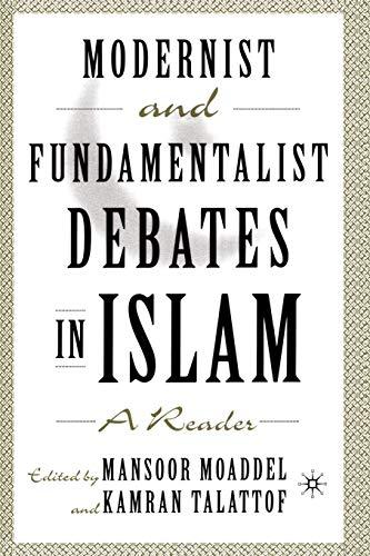 9781403960924: Modernist and Fundamentalist Debates in Islam: A Reader