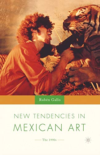 9781403961006: New Tendencies in Mexican Art: The 1990's (New Directions in Latino American Cultures)