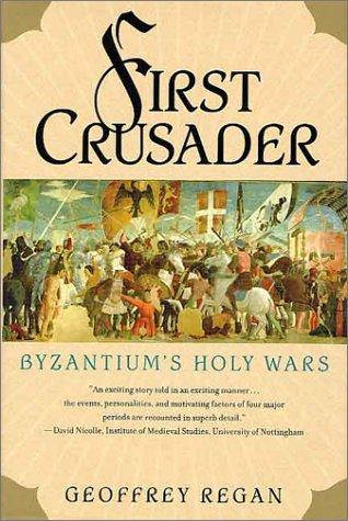 9781403961518: First Crusader: Byzantium's Holy Wars