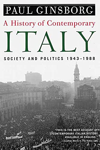9781403961532: A History of Contemporary Italy: Society and Politics, 1943-1988