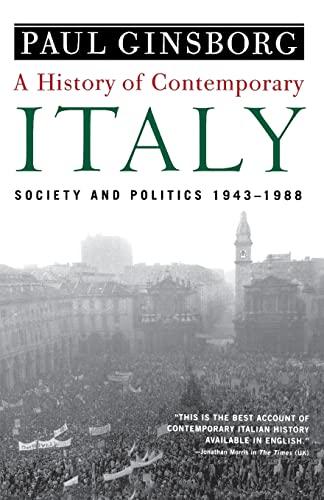 9781403961532: A History of Contemporary Italy: Society and Politics, 1943-1988