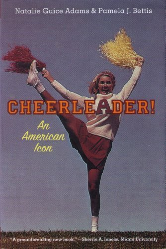 9781403961846: Cheerleader!: An American Icon