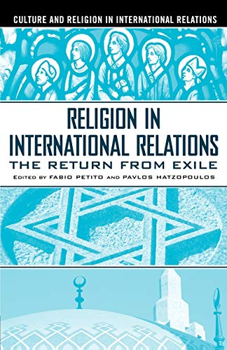 9781403962072: Religion in International Relations: The Return from Exile (Culture and Religion in International Relations)