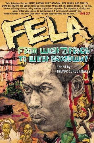 9781403962096: Fela: From West Africa to West Broadway