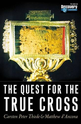 9781403962126: The Quest for the True Cross