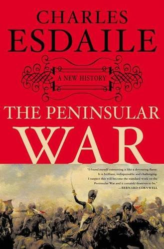 9781403962317: The Peninsular War: A New History