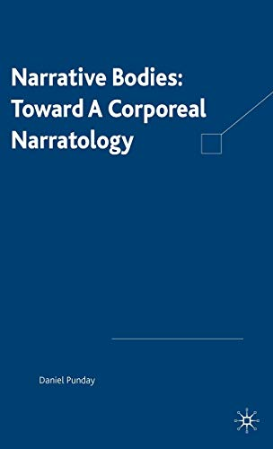 9781403962416: Narrative Bodies: Toward a Corporeal Narratology