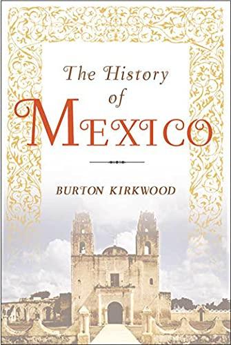 The History of Mexico: Kirkwood, Burton