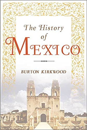 9781403962584: The History of Mexico