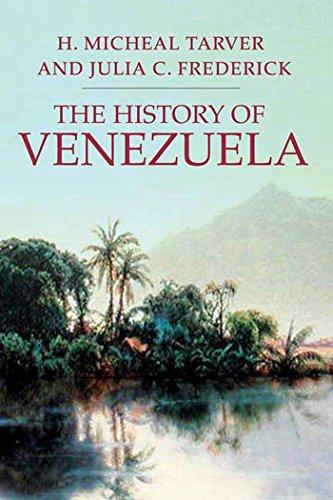 The History of Venezuela (Palgrave Essential Histories Series): Tarver, H.Michael; Frederick, Julia...