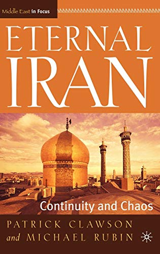 9781403962751: Eternal Iran: Continuity and Chaos (Middle East in Focus)