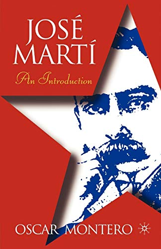 9781403962874: Jose Marti: An Introduction (New Directions in Latino American Cultures)