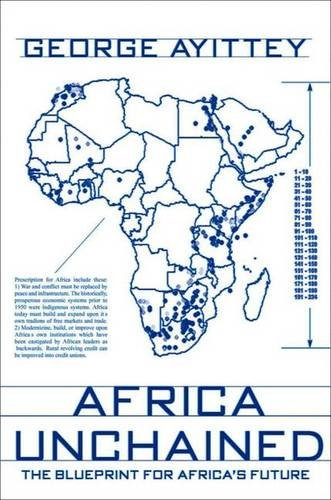 9781403963598: Africa Unchained: The Blueprint for Africa's Future