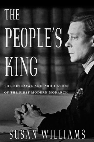 9781403963635: The People's King: The True Story of the Abdication