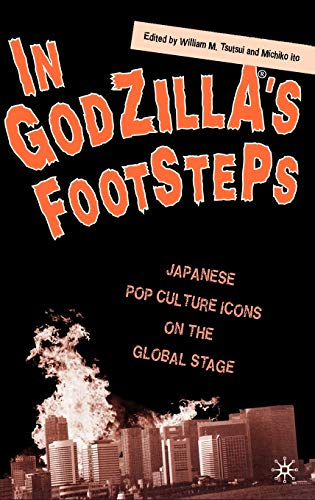 In Godzilla's Footsteps: Japanese Pop Culture Icons