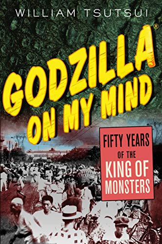 9781403964748: Godzilla on My Mind: Fifty Years of the King of Monsters