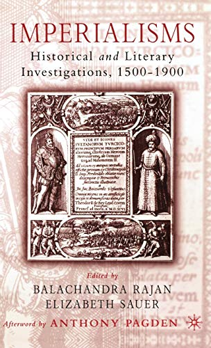 9781403965202: Imperialisms: Historical and Literary Investigations, 1500-1900