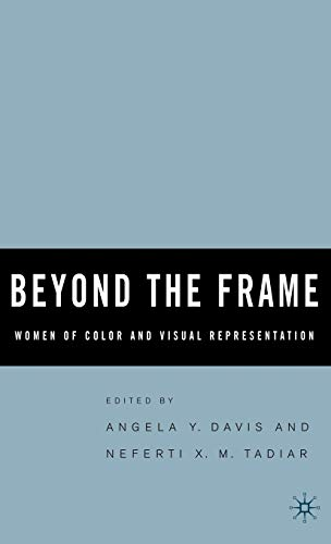 9781403965332: Beyond the Frame: Women of Color and Visual Representation