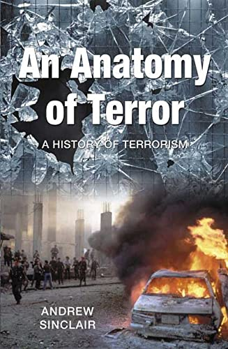 9781403966858: An Anatomy of Terror: A History of Terrorism