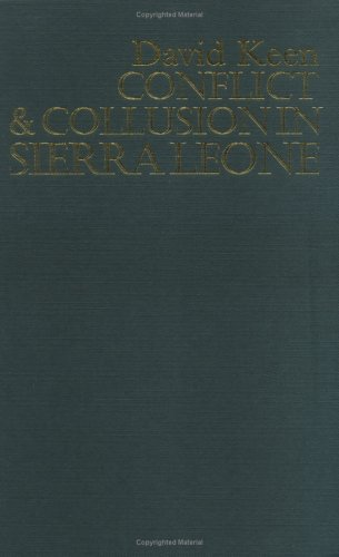 9781403967183: Conflict and Collusion in Sierra Leone