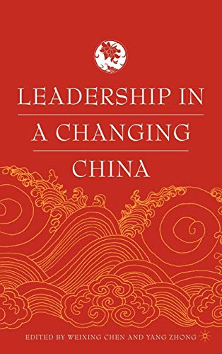 9781403967343: Leadership in a Changing China