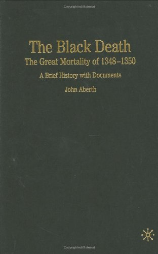 9781403968029: The Black Death: The Great Mortality of 1348-1350: A Brief History with Documents (Bedford Cultural Editions Series)