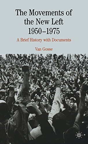 9781403968043: The Movements of the New Left, 1950-1975: A Brief History with Documents (Bedford Cultural Editions Series)