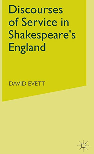 9781403968159: Discourses of Service in Shakespeare's England