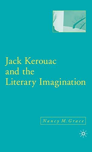 9781403968500: Jack Kerouac and the Literary Imagination