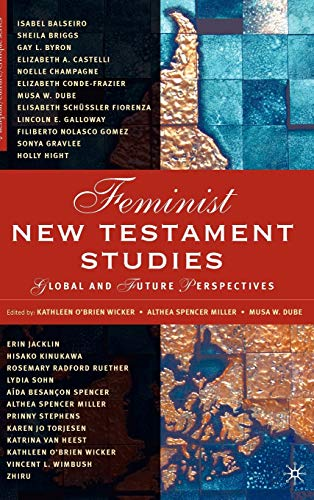 9781403968708: Feminist New Testament Studies: Global and Future Perspectives (Religion/Culture/Critique)
