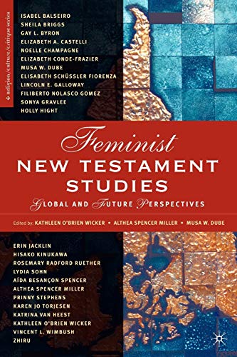 9781403968715: Feminist New Testament Studies: Global and Future Perspectives (Religion/Culture/Critique)