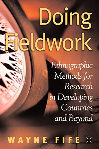 9781403969095: Doing Fieldwork: Ethnographic Methods for Research in Developing Countries and Beyond