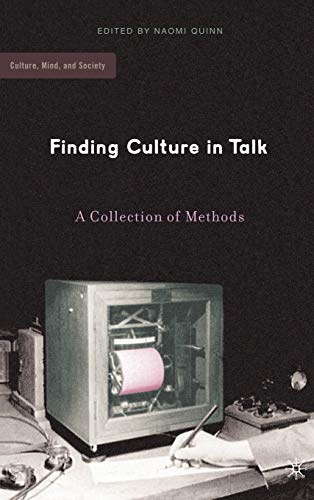 9781403969149: Finding Culture in Talk: A Collection of Methods (Culture, Mind, and Society)