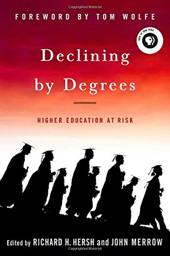 9781403969217: Declining by Degrees: Higher Education at Risk