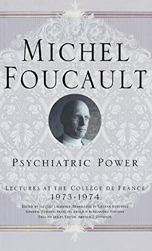 9781403969224: Psychiatric Power: Lectures at the College de France 1973-1974