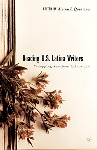 9781403969453: Reading U.S. Latina Writers: Remapping American Literature