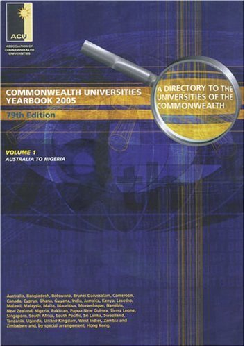 Commonwealth Universities Yearbook 2005: Two Volume Set, 79th Edition: The Association of ...