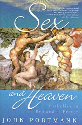 9781403969637: Sex and Heaven: Catholics in Bed and at Prayer