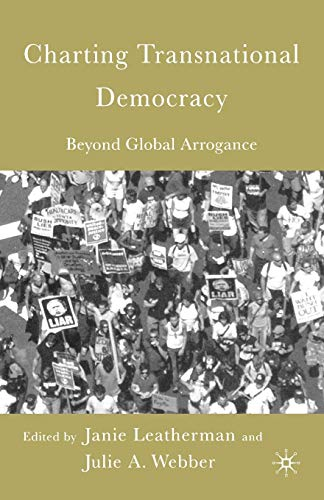 9781403969774: Charting Transnational Democracy: Beyond Global Arrogance