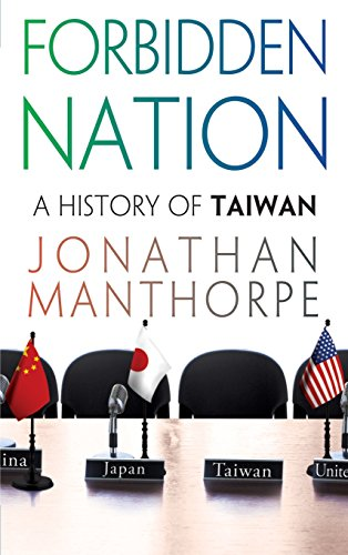 9781403969811: Forbidden Nation: A History of Taiwan
