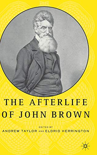9781403969927: The Afterlife of John Brown