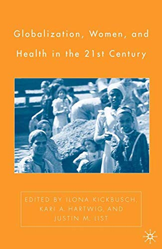 9781403970312: Globalization, Women, and Health in the Twenty-First Century