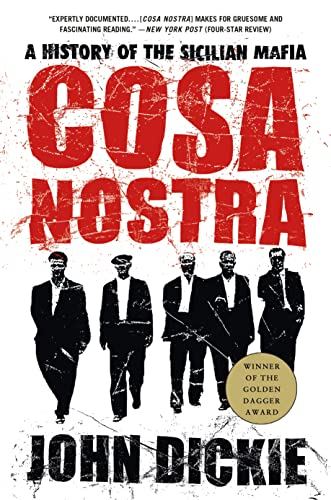 9781403970428: Cosa Nostra: A History of the Sicilian Mafia
