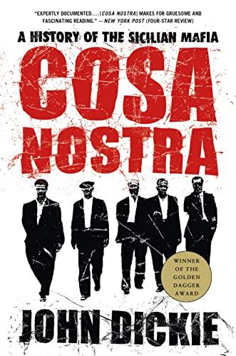 9781403970428: Cosa Nostra: A History of the Sicilian Mafia